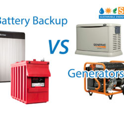 Power Outages Part 3 :  Solar with Battery Backup Vs. Generators – Advantages & Disadvantages