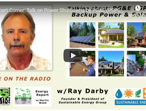 Expert Corner: Talk on Power Shutdowns by PG&E (PSPS) with SEG Founder Ray Darby on KVMR – 89.5.
